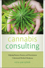 Cannabis Consulting: Helping Patients, Parents, and Practitioners Understand Medical Marijuana Cover Image