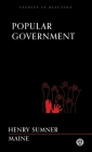 Popular Government - Imperium Press (Studies in Reaction) Cover Image