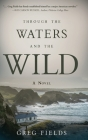 Through the Waters and the Wild Cover Image