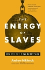 The Energy of Slaves Cover Image