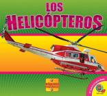 Los Helicopteros (Helicopters) (Maquinas Poderosas (Mighty Machines)) Cover Image