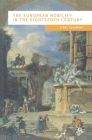 The European Nobility in the Eighteenth Century (European Culture and Society) Cover Image
