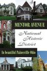 Mentor Avenue National Historic District: In Beautiful Painesville Ohio Cover Image