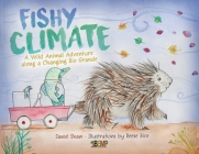 Fishy Climate: A Wild Animal Adventure along a Changing Rio Grande Cover Image