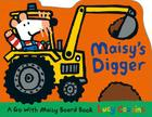 Maisy's Digger: A Go with Maisy Board Book Cover Image