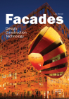 Facades: Design, Construction & Technology Cover Image
