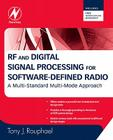 RF and Digital Signal Processing for Software-Defined Radio: A Multi-Standard Multi-Mode Approach Cover Image