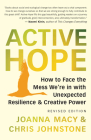 Active Hope (Revised): How to Face the Mess We're in Without Going Crazy Cover Image