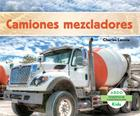 Camiones Mezcladores (Maquinas de Construccion) Cover Image