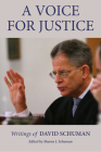 A Voice for Justice: Writings of David Schuman Cover Image