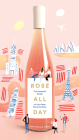 Rose All Day: The Essential Guide to Your New Favorite Wine Cover Image