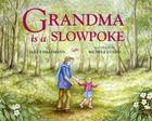 Grandma Is a Slowpoke Cover Image