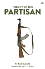Theory of the Partisan: Intermediate Commentary on the Concept of the Political Cover Image