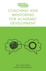 Coaching and Mentoring for Academic Development Cover Image