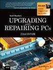 Upgrading and Repairing PCs Cover Image