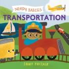 Nerdy Babies: Transportation Cover Image