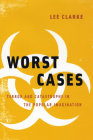 Worst Cases: Terror and Catastrophe in the Popular Imagination Cover Image