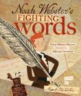 Noah Webster's Fighting Words Cover Image