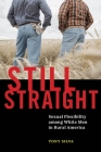 Still Straight: Sexual Flexibility among White Men in Rural America Cover Image