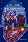 Chiron and the Healing Journey Cover Image