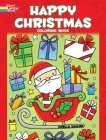 Happy Christmas Coloring Book (Dover Coloring Books) Cover Image