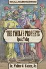 Twelve Minor Prophet Speak Today Cover Image