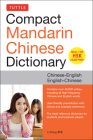 Tuttle Compact Mandarin Chinese Dictionary: Chinese-English English-Chinese [All Hsk Levels, Fully Romanized] Cover Image