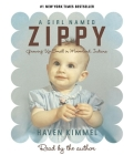 A Girl Named Zippy: Growing Up Small in Mooreland, Indiana Cover Image