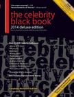 The Celebrity Black Book 2014: Over 50,000 Celebrity Addresses Cover Image