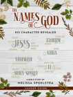The Names of God - Women's Bible Study Leader Guide: His Character Revealed Cover Image