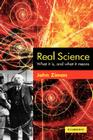 Real Science: What It Is and What It Means Cover Image