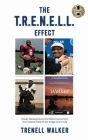 The T.R.E.N.E.L.L. Effect: Power, Perseverance and Performance from the Football Field to the Stage and in Life Cover Image