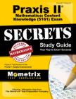 Praxis II Mathematics: Content Knowledge (5161) Exam Secrets: Praxis II Test Review for the Praxis II: Subject Assessments Cover Image