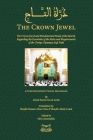 The Crown Jewel - DuratulTaj: The Crown Jewel and Fundamental Needs of the Murid, Regarding the Essentials of the Rules & requirements of the Tariqa Cover Image