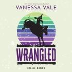 Wrangled Lib/E Cover Image