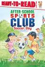Soccer Day (After-School Sports Club) Cover Image