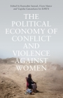 The Political Economy of Conflict and Violence against Women: Towards Feminist Framings from the South Cover Image