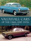 Vauxhall Cars of the 1960s and 1970s Cover Image