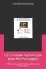 L'Economie Numérique pour les Managers: Mieux Comprendre les Grands Enjeux du 21ième Siècle Cover Image
