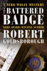 The Battered Badge (Nero Wolfe Mysteries #13) Cover Image