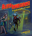 Alien Invasions! The History of Aliens in Pop Culture Cover Image
