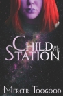 Child of the Station Cover Image