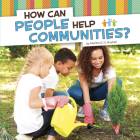 How Can People Help Communities? Cover Image