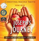 Joseph's Journey: When Dad Left and Never Came Back Cover Image