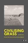 Civilising Grass: The Art of the Lawn on the South African Highveld Cover Image