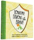 Fortune Favors the Brave: 100 Courageous Quotations Cover Image