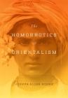 The Homoerotics of Orientalism Cover Image