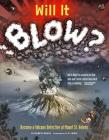 Will It Blow?: Become a Volcano Detective at Mount St. Helens Cover Image