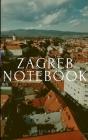Zagreb notebook Cover Image