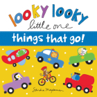 Looky Looky Little One Things That Go Cover Image